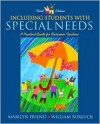 Including Students with Special Needs: A Practical Guide for Classroom Teachers, Mylabschool Edition - Marilyn Friend, William Bursuck