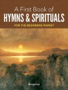 My First Book of Hymns and Spirituals: 26 Favorite Songs in Easy Piano Arrangements (Dover Music for Piano) - Bergerac, Thea Kliros