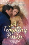 A Tempting Ruin (Greenford Waters Legacy) (Volume 3) - Kristin Vayden