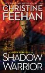 Shadow Warrior - Christine Feehan