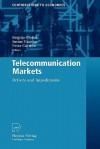 Telecommunication Markets: Drivers and Impediments - Brigitte Preissl, Justus Haucap, Peter Curwen