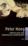Vorstellung vom zwanzigsten Jahrhundert - Peter Høeg