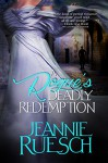 A Rogue's Deadly Redemption (The Willoughby Family series Book 3) - Jeannie Ruesch
