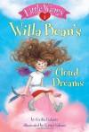 Little Wings #1: Willa Bean's Cloud Dreams - Cecilia Galante, Kristi Valiant