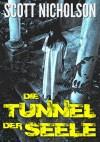 Die Tunnel der Seele - Scott Nicholson