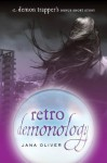 Retro Demonology - Jana Oliver