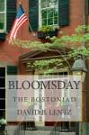 Bloomsday: The Bostoniad - David B. Lentz