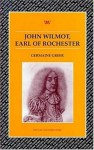 John Wilmot, Earl of Rochester - Germaine Greer