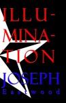 Illumination - Joseph Eastwood