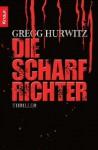 Die Scharfrichter - Gregg Hurwitz