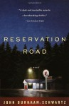 Reservation Road - John Burnham Schwartz