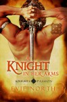 A Knight in Her Arms - Evie North