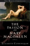 The Passion of Mary Magdalen - Elizabeth Cunningham