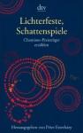 Lichterfeste, Schattenspiele : Chamisso-Preisträger erzählen - Péter Esterházy