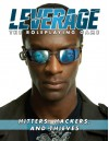 Leverage: Hitters, Hackers, and Thieves - Margaret Weis Productions, Cam Banks, Ryan Macklin, Jimmy McMichael
