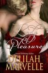 Lady of Pleasure (School of Gallantry #3) - Delilah Marvelle