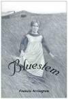 Bluestem - Frances Arrington