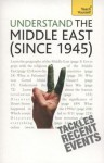 Understand the Middle East (Since 1945): Teach Yourself - Stewart Ross