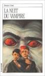 La Nuit Du Vampire - Denis Côté