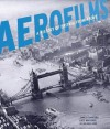 Aerofilms: A History of Britain from Above - James Crawford, Katy Whittaker