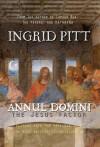 Annul Domini: The Jesus Factor - Ingrid Pitt, Tony Rudlin