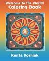 The Welcome to the World! Coloring Book - Kanta Bosniak, Kanta Bosniak