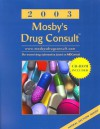 Mosby's Drug Consult 2003: The Comprehensive Reference for Generic and Brand Name Drugs [With CDROM] - C.V. Mosby Publishing Company
