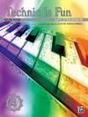 Technic Is Fun Book 4: Late Intermediate (Hirschberg) - David Hirschberg