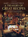 A Treasury of Great Recipes, 50th Anniversary Edition: Famous Specialties of the World's Foremost Restaurants Adapted for the American Kitchen (Calla Editions) - Vincent Price, Mary Price, Victoria Price, Wolfgang Puck