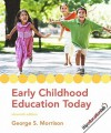 Early Childhood Education Today Value Pack (Includes Early Childhood Settings and Approaches DVD & Myeducationlab Student Access ) - George S. Morrison