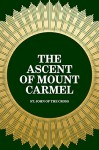 The Ascent of Mount Carmel - St. John of the Cross