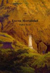 Eterna mortalidad - Walter Scott
