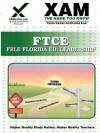 FTCE FELE Florida Educational Leadership: Teacher Certification Exam - Sharon Wynne, Xamonline