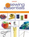 Singer New Sewing Essentials: Updated and Revised Edition - Creative Publishing International, Creative Publishing International