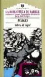Libro di Sogni - Jorge Luis Borges, Tilde Riva