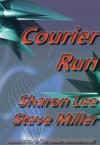 Courier Run - Sharon Lee, Steve Miller