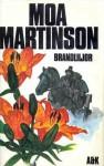 Brandliljor - Moa Martinson