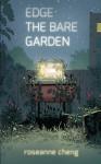 Edge the Bare Garden by Roseanne Cheng (2015-09-15) - Roseanne Cheng