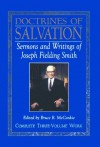 Doctrines of Salvation: Sermons and Writings of Joseph Fielding Smith: Volumes 1-3 - Joseph Fielding Smith