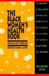 The Black Women's Health Book: Speaking for Ourselves - Evelyn C. White