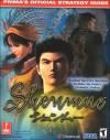 Shenmue: Prima's Official Strategy Guide - Debra McBride, David Cassady, Prima Publishing