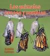 Los Animales Crecen y Cambian - Bobbie Kalman