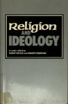 Religion And Ideology: A Reader - Robert Bocock, Kenneth Thompson