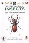 The Wildlife Trusts Guide To Insects (Wildlife Trusts Guide Series) - Nicholas Hammond