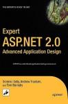 Expert ASP.Net 2.0 Advanced Application Design - Dominic Selly, Andrew Troelsen