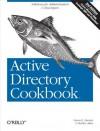 Active Directory Cookbook - Laura E. Hunter, Robbie Allen