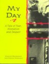 My Day - Marvin Heiferman, Carole Kismaric