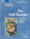 Elements of Literature: Introductory Course - The Holt Reader - G. Kylene Beers