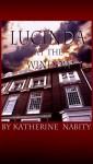 Lucinda At The Window - Katherine Nabity