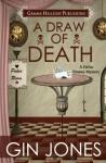 A Draw of Death (Helen Binney Mysteries) (Volume 3) - Gin Jones